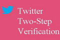 enable two step verification in twitter