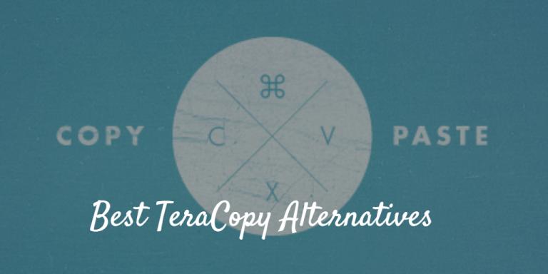 5 Best TeraCopy Alternatives(file copier programs)